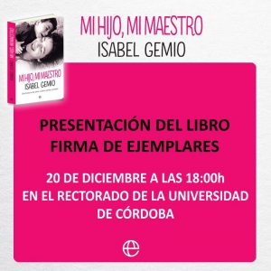 Presentación libro Mi hijo mi maestro Isabel Gemio Córdoba